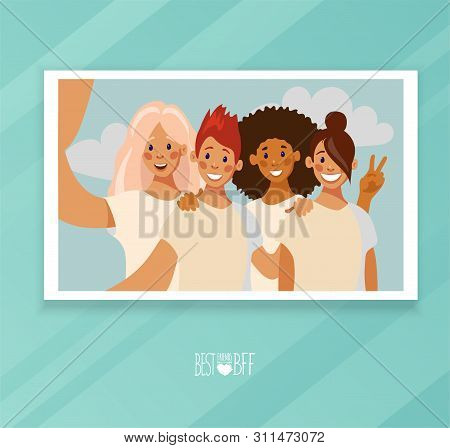 Selfie Photo Card Of A Group Of Four Friends. Selfie Photo Characters Girls In Flat Design. Photo Pr