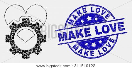 Dotted Love Gear Mosaic Icon And Make Love Stamp. Blue Vector Rounded Grunge Seal With Make Love Phr