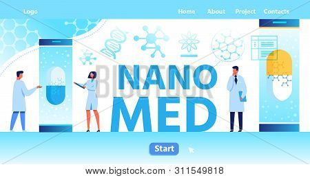 Nano Med Flat Landing Page With Place For Logo And Start Button. Scientists And Doctors Work On Prod