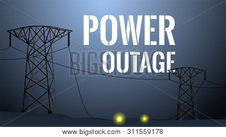 Power Outage Illustration. Blackout Concept. High Voltage Towers With Damaged Wire Between. Dark Bac