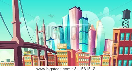 Modern City Metropolis Growth, Street View With Bridge, Old Buildings And Modern Futuristic Architec