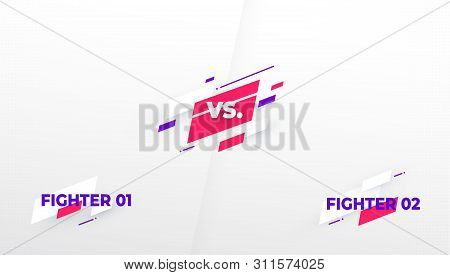 Versus Screen. Vs Battle Headline, Conflict Duel Teams. Video Game Screen. Confrontation Fight Compe