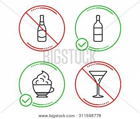 Do Or Stop. Wine Bottle, Beer Bottle And Cappuccino Cream Icons Simple Set. Martini Glass Sign. Cabe