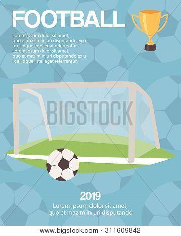 Football Or Soccer Goal Sports Equipment Poster Vector Illustration. Sport Championship Or Tournamen
