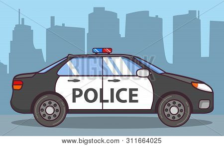 Police Car Side View. Patrol Vehicle Of Emergency Services Beacon.flat Line Art Vector. Concept Of D