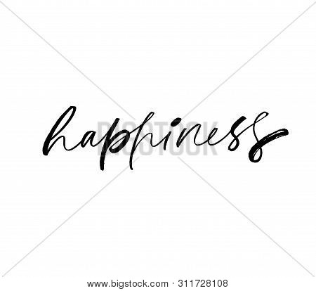 Happy Word Handwritten Isolated Vector Calligraphy. Happiness Ink Pen Vector Lettering. T Shirt Deco