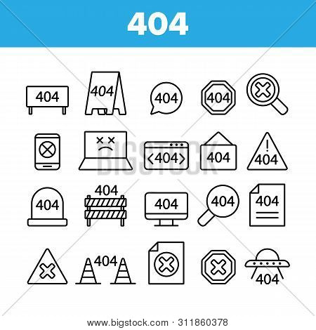 404 Http Error Message Vector Linear Icons Set. 404 Page Not Found Outline Symbols Pack. Internet Co