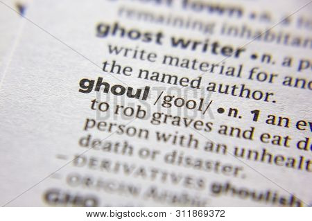 Word Or Phrase Ghoul In A Dictionary