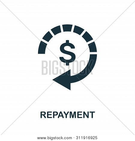 Repayment Icon Symbol. Creative Sign From Investment Icons Collection. Filled Flat Repayment Icon Fo