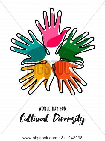 Cultural Diversity Day Illustration Card Of Colorful Human Hands United For Social Freedom And Peace