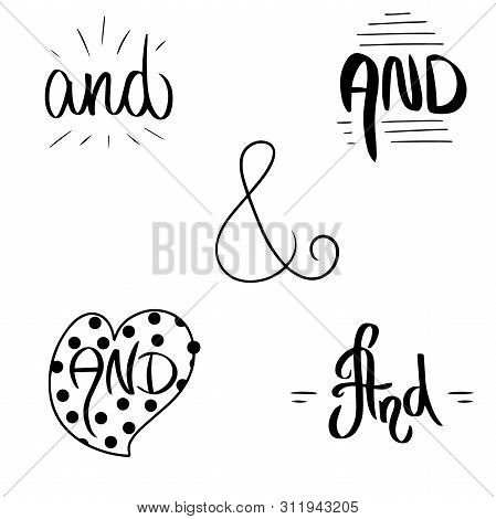 Black Catch Word And. Ampersand Vector Illustration Hand Drawn Brush Style In Heart Border And Frame