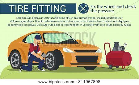 Man Fix Wheel And Check Pressure. Tire Fitting. Service Station. Auto Service. Car Parts. Car Repair