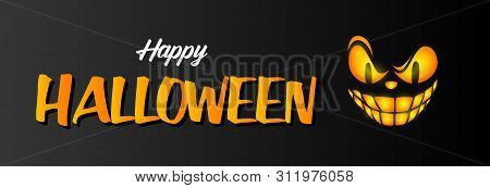 Happy Halloween Greeting Card With Sneering Face. Text And Spooky Smile On Black Background. Hallowe