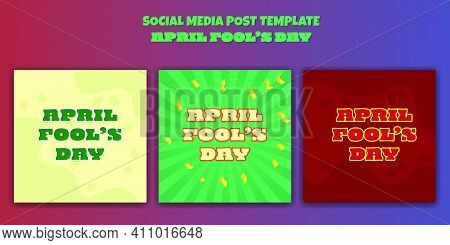 Simple Set Of Social Media Post Template For April Fool's Day Design. April Fools Day With Cartoon C