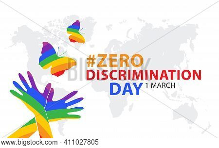 Zero Discrimination Day. Holiday Concept. Template For Background, Banner, Card, Poster With Text In