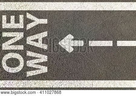 Street Or Road Direction For One Way Or Single Way Movement By Painting Road On Text And Arrows In O