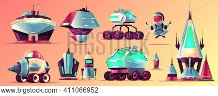 Set Of Space Exploration Rockets And Vehicles, Science Fiction Alien Buildings Cartoon Vector Icons.