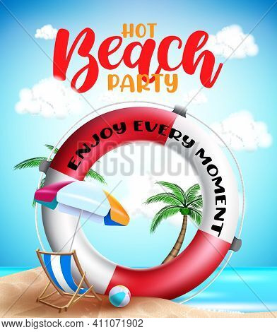 Summer Beach Vector Banner Background. Hot Beach Party Text In Seashore Background With Tropical Sea