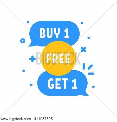Buy 1 Get One Free Promotion Bubbles. Concept Of Save Off Your Money Or Very Good Deal And Electroni