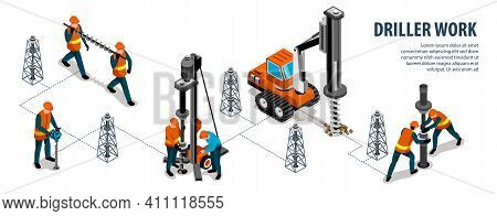 Driller Engineer Machinery Equipment Work Isometric Infographic Flowchart With Rig Drilling Borehole