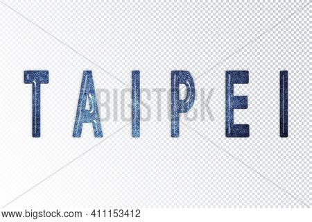 Taipei Lettering, Taipei Milky Way Letters, Transparent Background, Clipping Path
