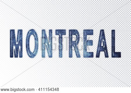 Montreal Lettering, Montreal Milky Way Letters, Transparent Background, Clipping Path