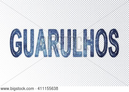 Guarulhos Lettering, Guarulhos Milky Way Letters, Transparent Background, Clipping Path