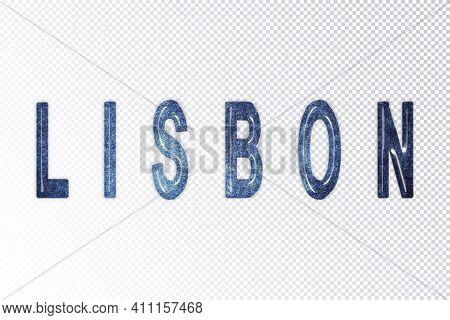 Lisbon Lettering, Lisbon Milky Way Letters, Transparent Background, Clipping Path