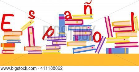 Spanish Language Day 23rd April With Books. Spanish Word In Spanish Language. Vector Banner Illustra