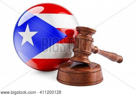 Puerto Rican Law And Justice Concept. Wooden Gavel With Flag Of Puerto Rico. 3d Rendering Isolated O