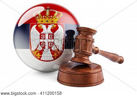 Serbian Law And Justice Concept. Wooden Gavel With Flag Of Serbia. 3d Rendering Isolated On White Ba