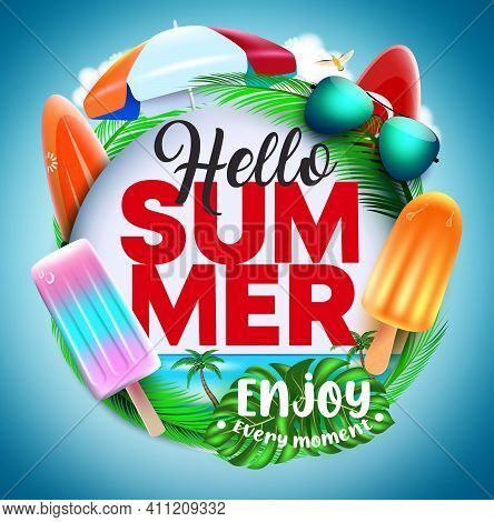 Hello Summer Vector Concept Design. Hello Summer Text In Circle Badge With Tropical Elements Like Po