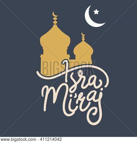 Al-isra Wal Mi'raj Translation  The Night Journey Of Prophet Muhammad Vector Illustration Best For G
