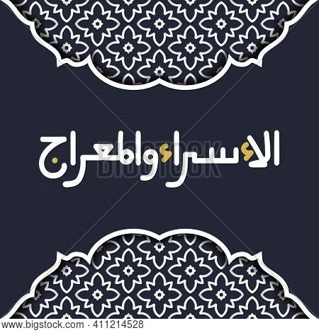 Isra And Mi'raj Geometric Greeting Card With Minimal Frame.