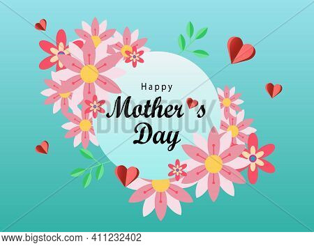 Mother S Day Text Design With Paper Hearts And Spring Flowers. Template For A Poster, Postcard. Moth