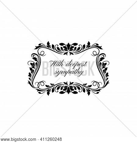 Floral Ornament On Gravestone With Deepest Sympathy Isolated Icon. Vector Funeral Card Template, Obi