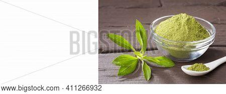 Stevia Rebaudiana - Natural Sweetener In Powder From Stevia Plant