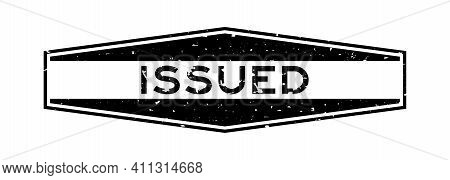Grunge Black Issued Word Hexagon Rubber Seal Stamp On White Background