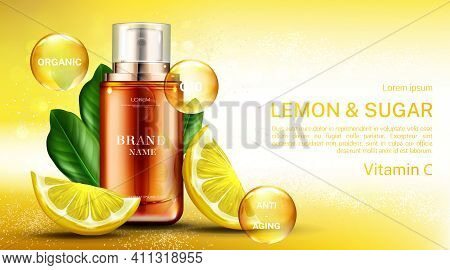 Vitamin ? Cosmetics Bottle With Lemon And Sugar, Organic Anti Aging Spray, Q10 Fruit Acid Product Pa