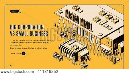 Big Corporation Vs Small Business Isometric Web Banner, Huge Mega Mall Building Stand Nearby Of Litt