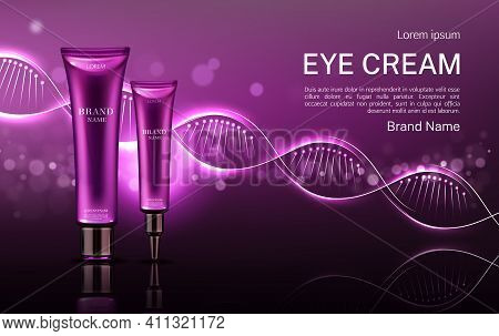 Eye Cream Cosmetics Tubes Mock Up Banner With Dna Structure, Repair Beauty Skin Care Anti Aging Cosm