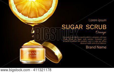 Sugar Scrub Cosmetics Jar Ad Banner Mockup. Orange Oil Dropping To Open Bottle. Vitamin ? Product Fo