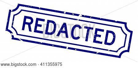 Grunge Blue Redacted Word Rubber Seal Stamp On White Background