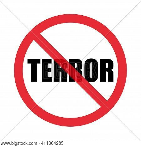 Red And Black Stop Sign Of Terror. Isolated On White Background. Flat Style. Vector Graphics