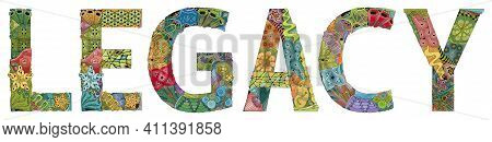Word Legacy. Vector Zentangle Object For Decoration