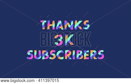 Thanks 3k Subscribers, 3000 Subscribers Celebration Modern Colorful Design.