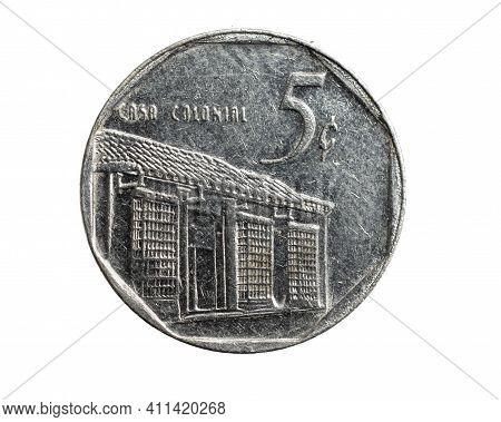 Cuba Five Centavos Coin On White Isolated Background