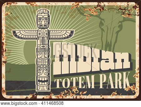 Indian Totem Pole Rusty Metal Sign With Vector Animal Symbol Of Native American Tribe. Thunderbird O