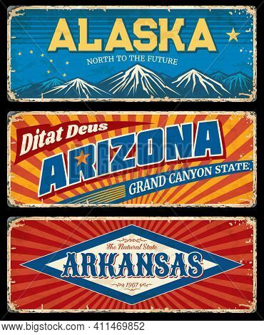 Alaska, Arizona And Arkansas States Retro Metal Plates. Usa States Old Road Sings, Rusty Signboard O