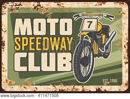 Speedway Racing Motorcycle Club Rusty Metal Plate. Speedway Motorbike With Off-road Or Mud Tires And